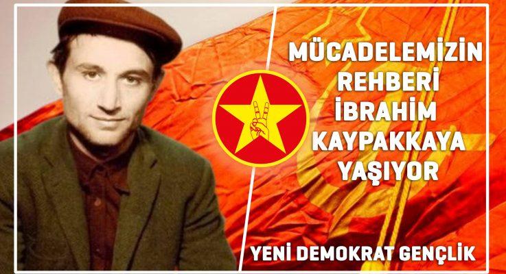 YDG: Mücadelemizin Rehberi İbrahim Kaypakkaya Yaşıyor!
